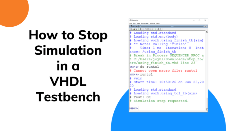 How to Stop Simulation in a VHDL Testbench