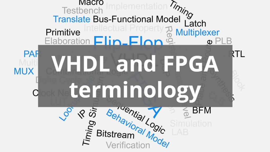 VHDL and FPGA terminology