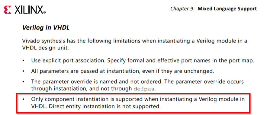 Xilinx UG901 (Vivado):  Only component instantiation is supported when instantiating a Verilog module in VHDL. Direct entity instantiation is not supported.